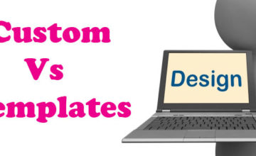 Custom Web Design Vs Templates