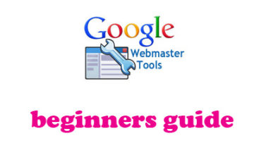 Google Webmaster Tools Guide